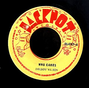 DELROY WILSON / I ROY JR [Who Cares]