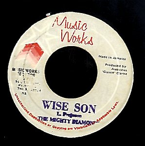 MIGHTY DIAMONDS [Wise Son]