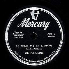 THE PENGUINS [Don't Do It / Be Mine Or Be A Fool]