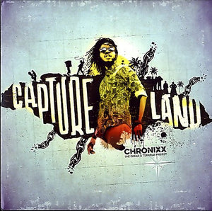 CHRONIXX [Capture Land / Capture Dub]