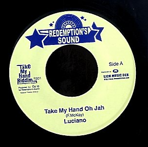 LUCIANO / DAVID KENNEDY [Take My Hand Oh Jah / Take My Dub]