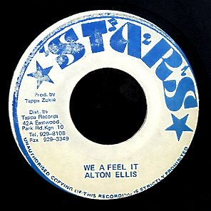 ALTON ELLIS [We A Feel It]