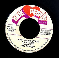 ROY SHIRLEY [Stop Your Fussing / Diamond Ring ]