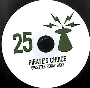 PIRATES CHOICE [Pt25 Upsetter Regay Days]