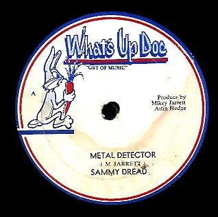 SAMMY DREAD  / MIKEY JARRETT [Metal Detector / Security For Sureity]