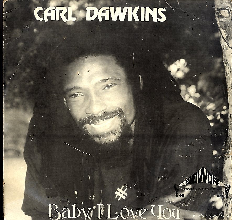CARL DAWKINS [Baby I Love You / Part Time Love]