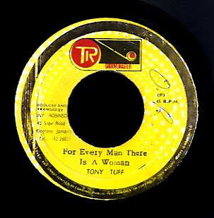 TONY TUFF [For Every Man There Is A Woman]