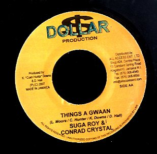 SUGAR ROY & CONRAD CRYSTAL / RAS MYRDHAK [Things A Gwaan / Until When]