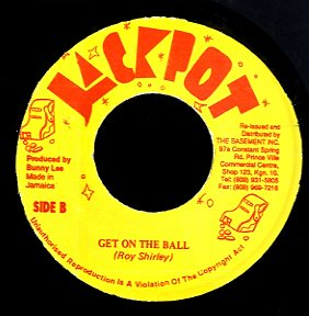 ROY SHIRLEY [Music Field / Get On The Ball]