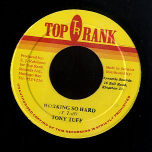 TONY TUFF [Working So Hard]