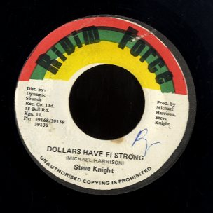 STEVE KNIGHT [Dollars Have Fi Strong]