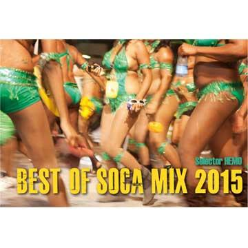 HEMO [Best Of Soca Mix 2015]