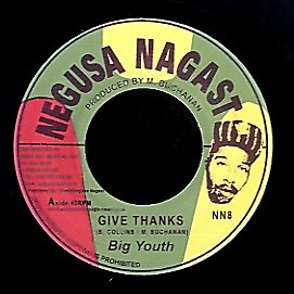 BIG YOUTH [Give Thanks / I Pray Thee]