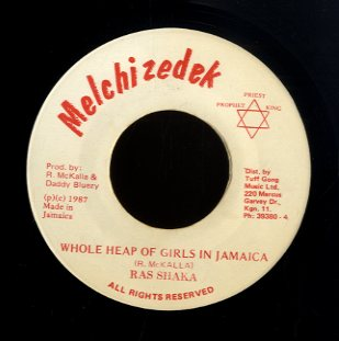 RAS SHAKA [Whole Heap Of Girls In Jamaica]