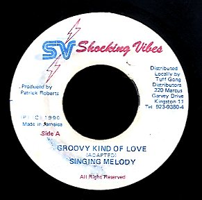 SINGING MELODY [Groovy Kind Of Love]