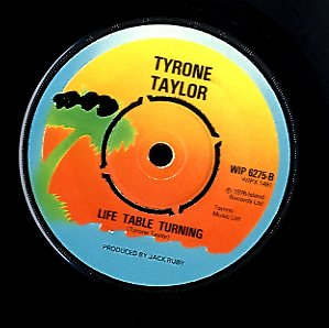 TYRONE TAYLOR [Life Table Turning / Extra Extra]
