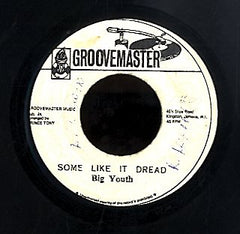 BIG YOUTH [Some Like It Dread]