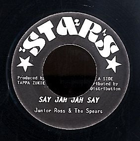 JUNIOR ROSS & THE SPEARS / INTIMIDATOR [Say Jah Jah Say / Musically]