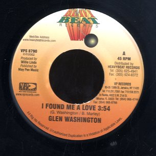GLEN WASHINGTON [I Found  Me A Love]