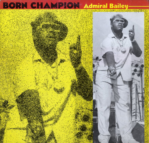 ADMIRAL BAILEY [Born Champion]