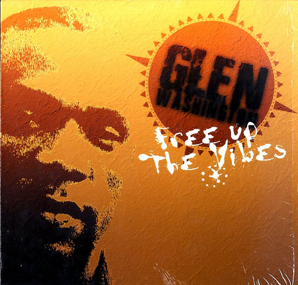 GLEN WASHINGTON [Free Up The Vibes]