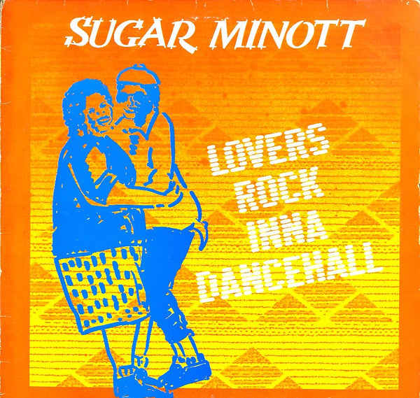 SUGAR MINOTT [Lovers Rock Inna Dancehall]