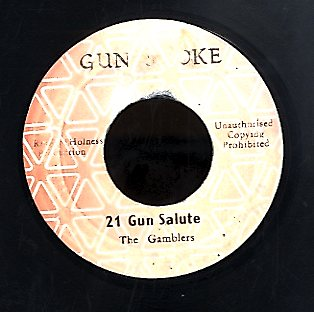 THE GAMBLERS [21 Gun Salute]
