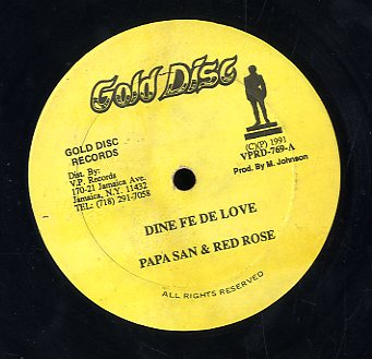 PAPA SAN & RED ROSE / GREGORY ISAACS [Dine Fe De Love / You Life]