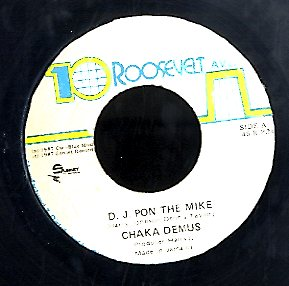 CHAKA DEMUS [D. J. Pon The Mike]