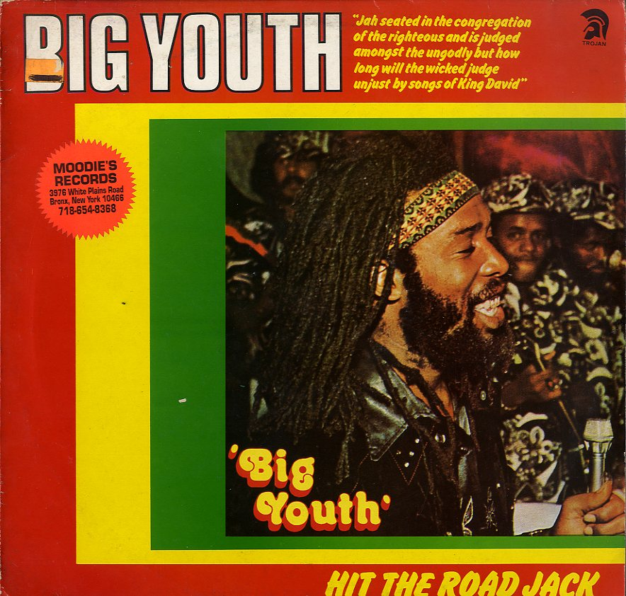 BIG YOUTH [Hit The Road Jack]
