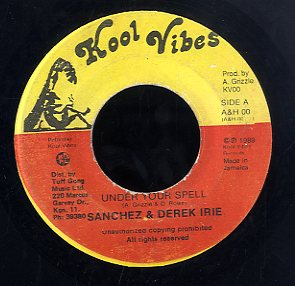 SANCHEZ & DEREK IRIE [Under Your Spell]