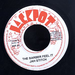 JAH STITCH / JACKIE EDWARDS [The Barber Feel It / Alibaba]