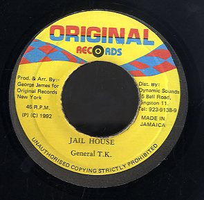GENERAL T K [Jail House]