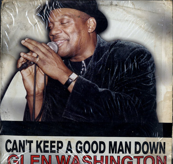 GLEN WASHINGTON [Can't Keep A Good Man Down]