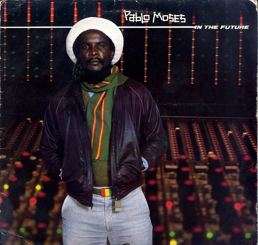PABLO MOSES [In The Future]