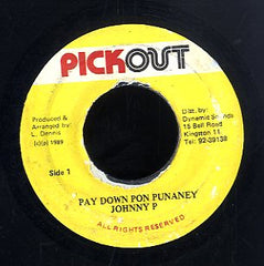 JOHNNY P [Pay Down Pon Punaney]