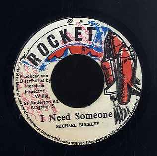 MICHAEL BUCKLEY [I Need Someone]