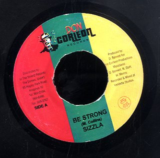 SIZZLA [Be Strong]