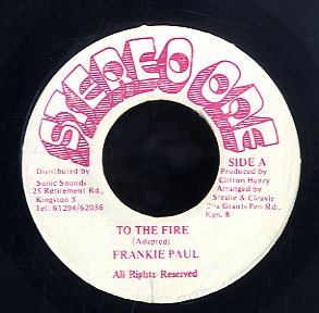 FRANKIE PAUL [To The Fire]