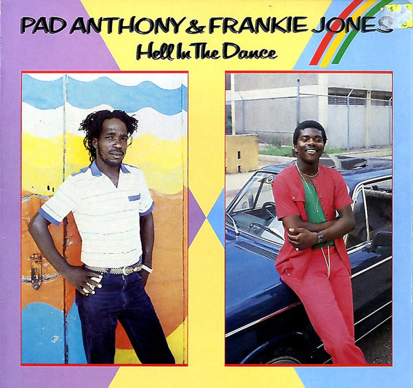 PAD ANTHONY & FRANKIE JONES [Hell In The Dance]