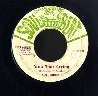KEN BOOTHE [Stop Your Crying]