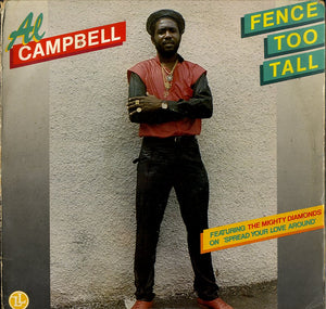 AL CAMPBELL [Fence Too Tall]