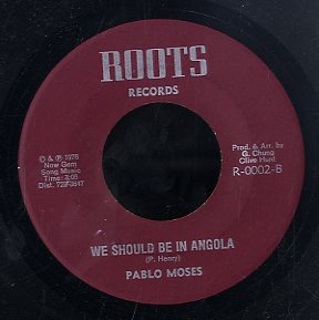 PABLO MOSES [We Should Be In Angola]