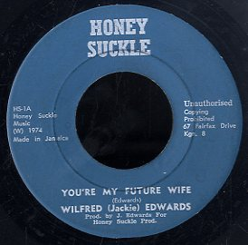 JACKIE EDWARDS [Do What You Wanna Do / You're My Future Wife]