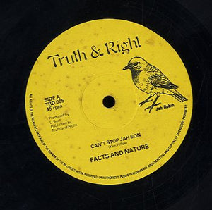 FACTS AND NATURE [Can't Stop Jah Son / Hold Jah Love]