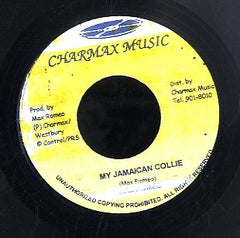 MAX ROMEO / MAX ROMEO & GREGORY ISAACS [My Jamaican Collie / Push It Down]
