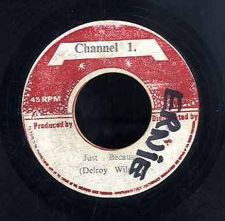 DELROY WILSON [Can I Change My Mind / Just Because]