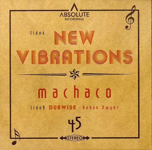 MACHACO / ROHAN DWYER [New Vibrations / Dubwise]