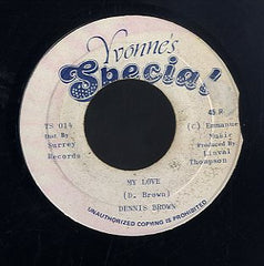 DENNIS BROWN [My Love]