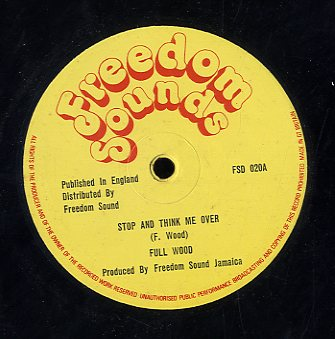 GEORGE FULLWOOD & THE SOUL SYNDICATE / PRINCE ALLA [Stop & Think It Over / Bucket Bottom]